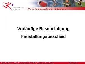 Vereinsberatung Steuern Vorlufige Bescheinigung Freistellungsbescheid Edgar Oberlnder Mitglied
