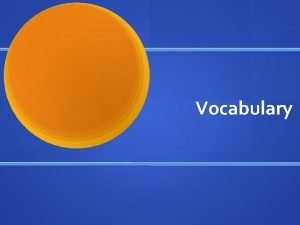 Vocabulary Categories of Vocabulary Conversational Tier 1 words