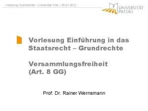 Vorlesung Grundrechte Universitt Trier 09 01 2012 Vorlesung