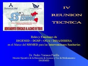 Roles y Funciones de DIGEMID DGSP OGA DISADIRESA