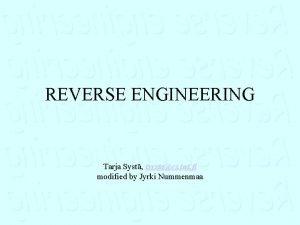 REVERSE ENGINEERING Tarja Syst tsystacs tut fi modified