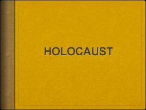 HOLOCAUST ACROSTIC Hitler was a terrible man Old