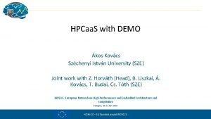 HPCaa S with DEMO kos Kovcs Szchenyi Istvn