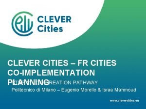 CLEVER CITIES FR CITIES COIMPLEMENTATION STEP 11 COCREATION
