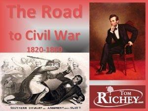 The Road to Civil War 1820 1860 Missouri
