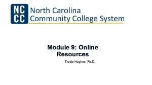 North Carolina Community College System Module 9 Online