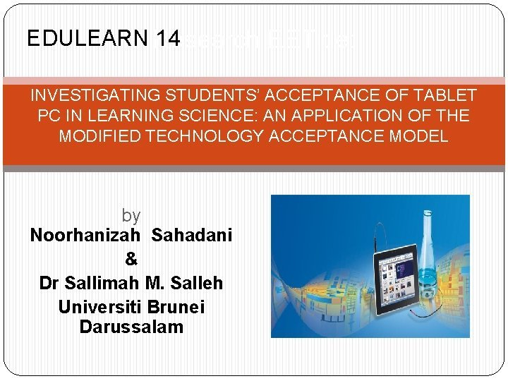 EDULEARN Research 14 EETitle INVESTIGATING STUDENTS ACCEPTANCE OF