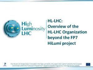 HLLHC Overview of the HLLHC Organization beyond the