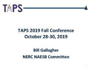 TAPS 2019 Fall Conference October 28 30 2019