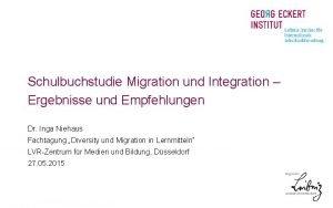 Schulbuchstudie Migration und Integration Ergebnisse und Empfehlungen Dr