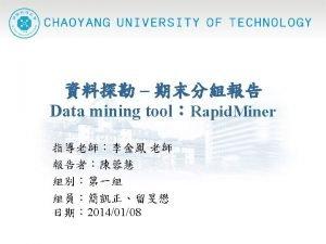 22 l Rapid MinerData Mining l Association mining
