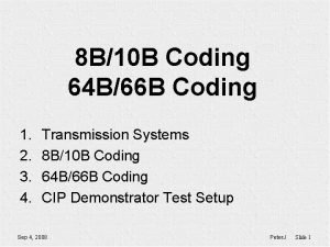 8 B10 B Coding 64 B66 B Coding
