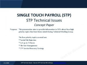SINGLE TOUCH PAYROLL STP STP Technical Issues Concept