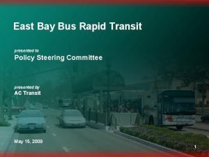 East Bay Bus Rapid Transit presented to Policy