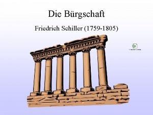 Die Brgschaft Friedrich Schiller 1759 1805 Inhaltsangabe Damon
