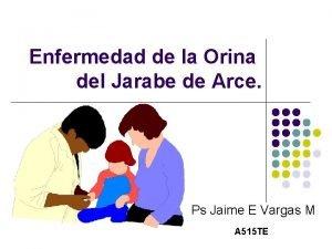 Enfermedad de la Orina del Jarabe de Arce