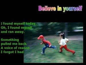 I found myself today Oh I found myself