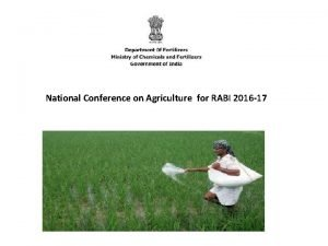 National Conference on Agriculture for RABI 2016 17