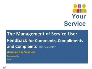Your Service Your The Management of Service User
