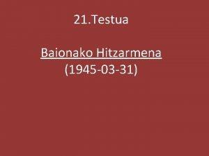 21 Testua Baionako Hitzarmena 1945 03 31 EUSKO