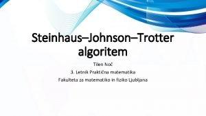 SteinhausJohnsonTrotter algoritem Tilen No 3 Letnik Praktina matematika