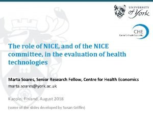 The role of NICE and of the NICE
