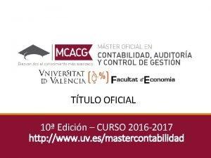TTULO OFICIAL 10 Edicin CURSO 2016 2017 http