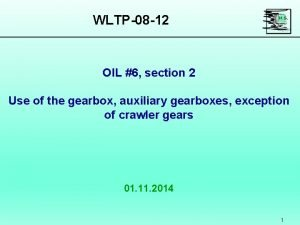 WLTP08 12 OIL 6 section 2 Use of