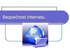 Bezpenost Internetu Internetov pojmy l Kyberikana Clem kyberikany