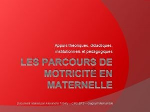 Appuis thoriques didactiques institutionnels et pdagogiques LES PARCOURS