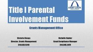 Title I Parental Involvement Funds Grants Management Office