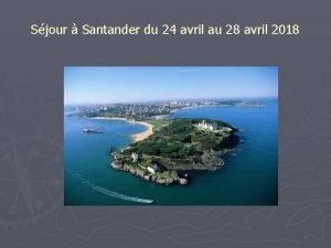 Sjour Santander du 24 avril au 28 avril