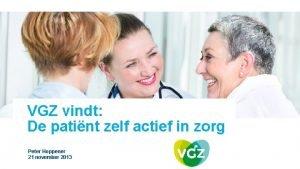 VGZ vindt De patint zelf actief in zorg