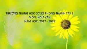 TRNG TRUNG HC C S PHONG THNH T