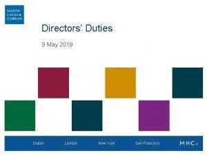 Directors Duties 9 May 2019 Dublin London New