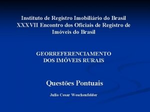 Instituto de Registro Imobilirio do Brasil XXXVII Encontro