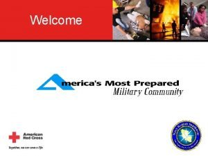 Welcome Welcome Welcome Welcome Community Emergency Education Purpose