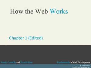 How the Web Works Chapter 1 Edited Randy