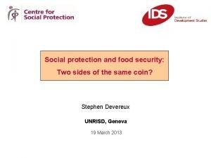 Social protection and food security Two sides of