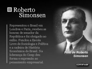 Roberto Simonsen Representou o Brasil em Londres e