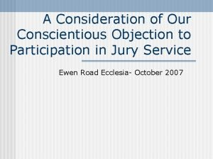 A Consideration of Our Conscientious Objection to Participation