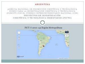 ARGENTINA AGENCIA NACIONAL DE PROMOCIN CIENTFICA Y TECNOLGICA