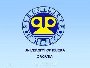 UNIVERSITY OF RIJEKA CROATIA 1262020 Maribor 1 st