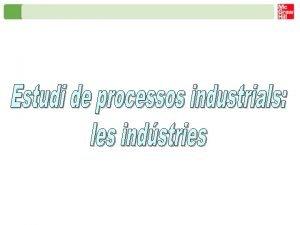 Estudi de processos industrials les indstries txtil i