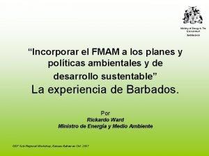 Ministry of Energy The Environment BARBADOS Incorporar el