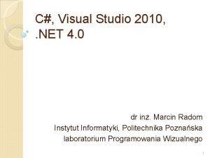 C Visual Studio 2010 NET 4 0 dr