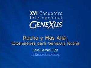 Rocha y Ms All Extensiones para Gene Xus