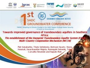 Towards improved governance of transboundary aquifers in Southern