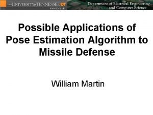 Possible Applications of Pose Estimation Algorithm to Missile