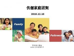 2010 12 10 Family Fellowship www christian fi
